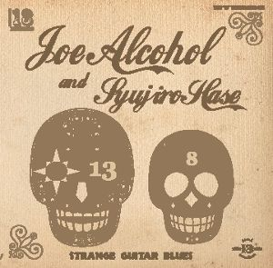 JOE ALCOHOL AND SYUJIRO HASE/STRANGE GUITAR BLUES  CD