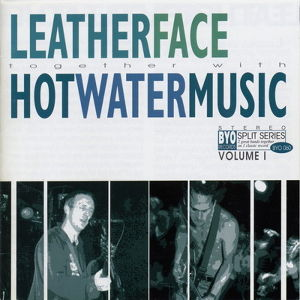 LEATHERFACE / HOT WATER MUSIC : Split / CD