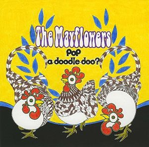 The Mayflowers / PoP-a-doodle-doo?