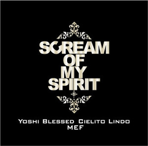 Scream of my Spirit