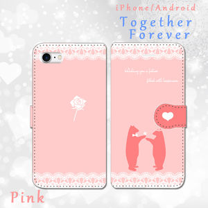 Together Forever~永遠にともに~ 【ピンク】 手帳型スマホケース iPhone/Android