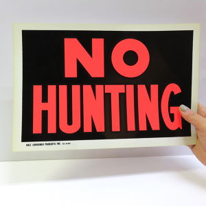 "1960's PLASTIC CARD ""NO HUNTING"""