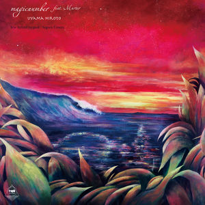 (7inch)Uyama Hiroto 「magicnumber feat. Marter / behind the peak」