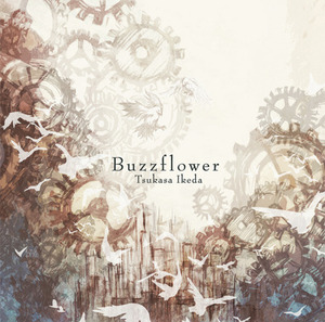 【Album】 Buzzflower