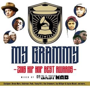 My GRAMMY -2016 Hip Hop BEST AWARDS- / Mixed by DJ BABY MAD