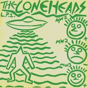 """The Coneheads - L.P.1. aka """"14 Year Old High School PC-Fascist Hype Lords Rip Off Devo for the Sake of Extorting $$$ from Helpless Impressionable Midwestern Internet Peoplepunks L.P."""""""
