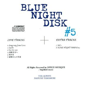 CD 『BLUE NIGHT DISC #5』 LIVE at 大阪 cafe Room