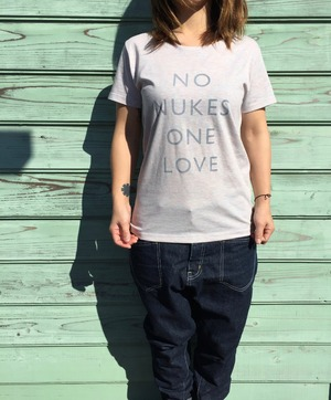 NO NUKES ONE LOVE  Lady's T-shirts