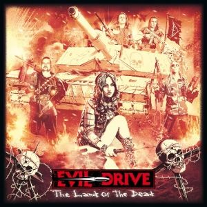 EVIL DRIVE 『The Land Of The Dead』 輸入盤:国内流通仕様CD