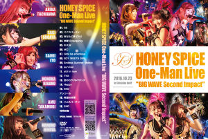 【送料無料】ワンマンDVD「HONEY SPICE One-Man LIVE~BIG WAVE Second Impact~」