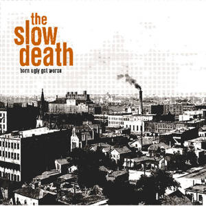 the slow death / born ugly get worse cd