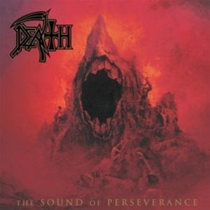 DEATH/THE SOUND OF PERSEVERANCE