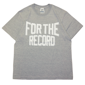 """""""For The Record Ruff Hand Edition"""" Tee Gray"""