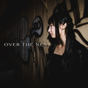 【NEXT少女事件/CD】OVER THE NEXT