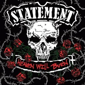 STATEMENT 『Heaven Will Burn』 輸入盤:国内流通仕様CD