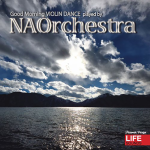Good Morning VIOLIN DANCE / NAOrchestra