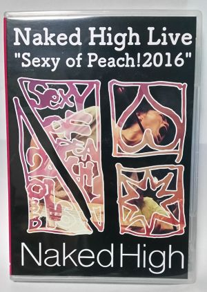 """[DVD]Naked High Live """"Sexy of Peach!2016"""""""