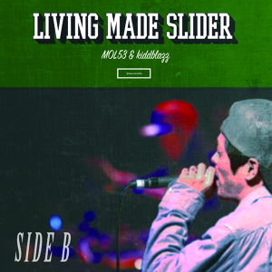 SIDE B / LIVING MADE SLIDER / EP blazzworks&sengoku Online限定ステッカー付き