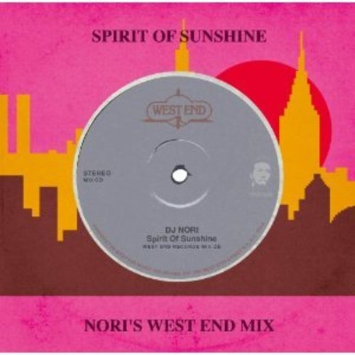 DJ NORI / Sprit of Sunshine -Nori's West End Mix-