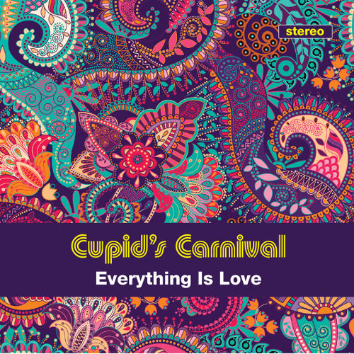 Cupid's Carnival / Everything Is Love