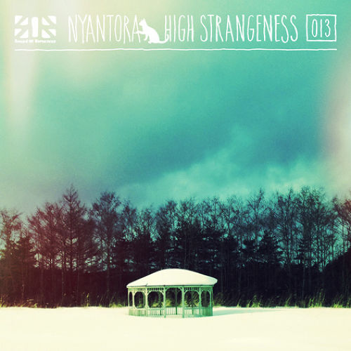 Nyantora - High Strangeness (320kbps/MP3)
