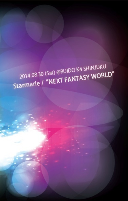 "DVD ""NEXT FANTASY WORLD"" 2014/08/30 新宿RUIDO K4"
