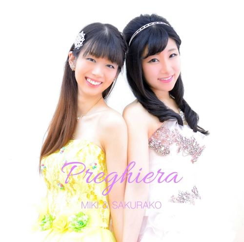 [Sold Out] 美紀&桜子1stアルバム~preghiera~