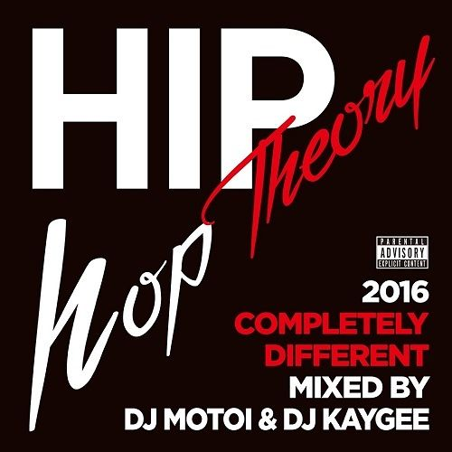 【特典アリ】dj motoi & DJ Kaygee - Hip Hop Theory -Completely Different-