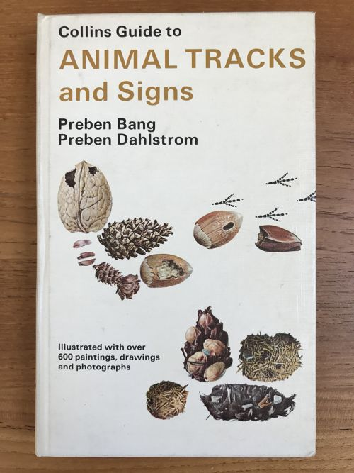 Collins Guide to ANIMAL TRACKS and Signs