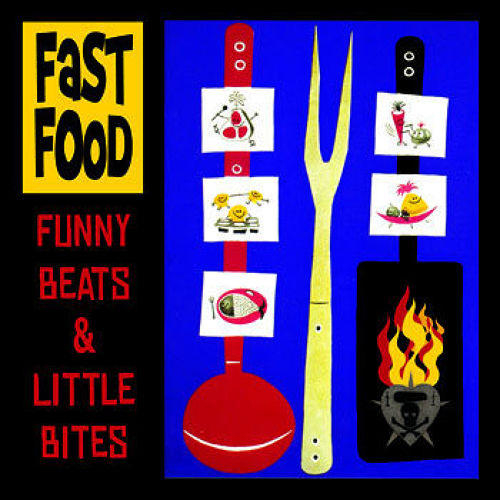 fast food / funny beats & little bites cd