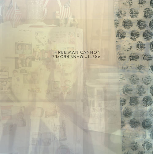 Three Man Cannon - Pretty Many People CS (DL付)