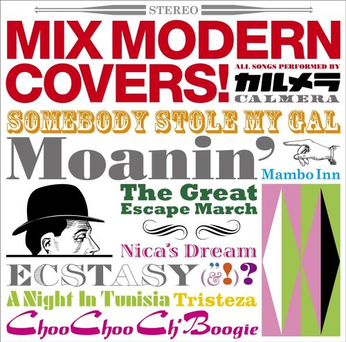 3rd album「MIX MODERN COVERS!」