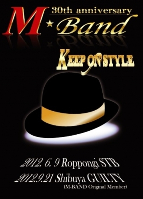 M-BAND 30th Anniversary KEEP ON STYLE