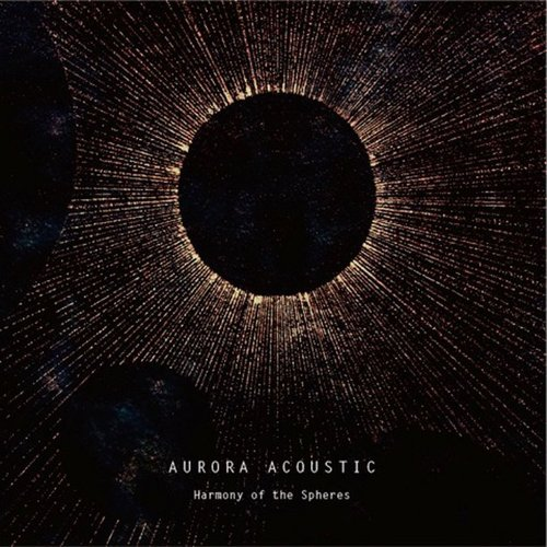 Aurora Acoustic - Harmony of the Spheres (Seeds And Ground:SAGCD029)