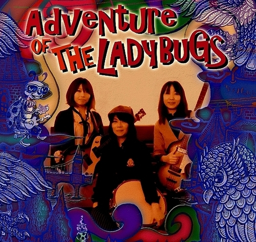 LADY BUGS  「Adventure of Ladybugs」