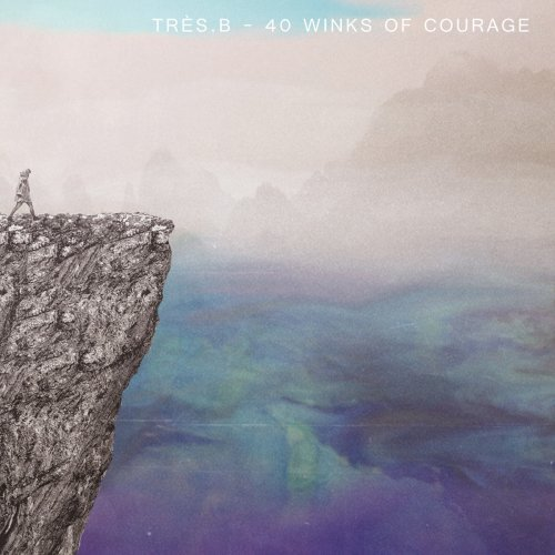 CD『40 Winks Of Courage』- Tres. B