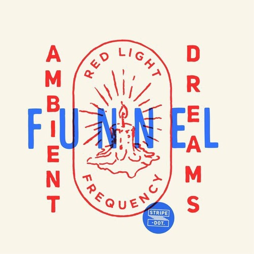 DJ FUNNEL 「Ambient Dreams -red light frequency-」