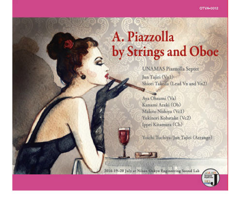 『A. Piazzolla by Strings and Oboe』 UNAMAS Piazzolla Septet