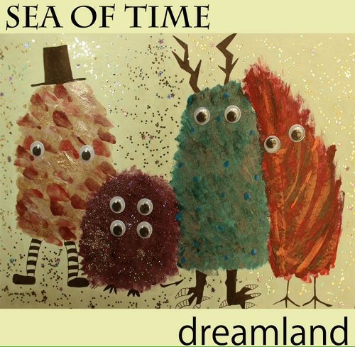 "SEA OF TIME ""dreamland"" / CD"