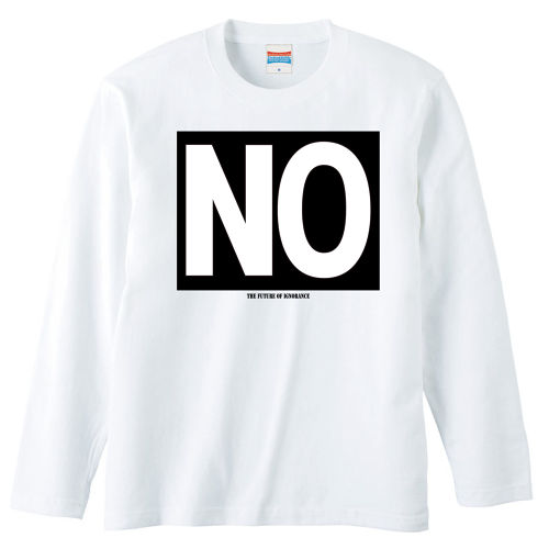 NO!【FULL COLOR / LONG SLEEVE】