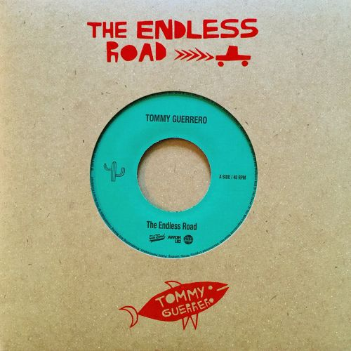 TOMMY GUERRERO『 THE ENDLESS ROAD 』