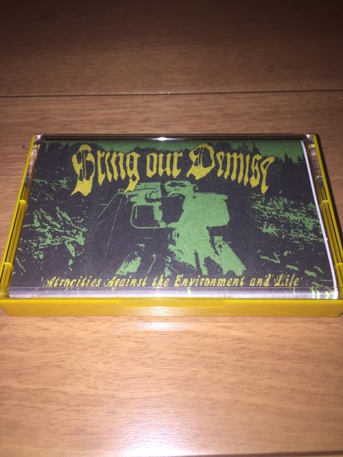(BBMA) Bring Our Demise - Atrocities Against the Environment and Life TAPE