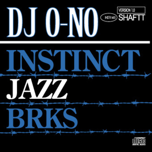 DJ O-NO 「INSTINCT JAZZ BRKS Ver1.0」