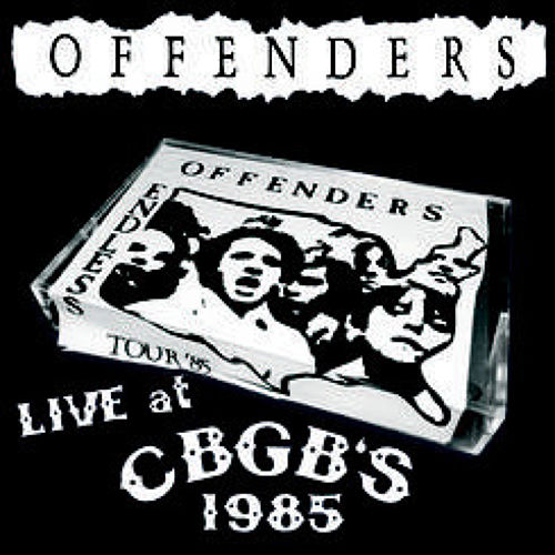 Offenders- Live at CBGB's 1985 LP