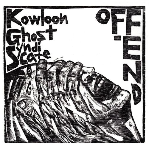 OFF-END : Kowloon Ghost Syndicate split / CD