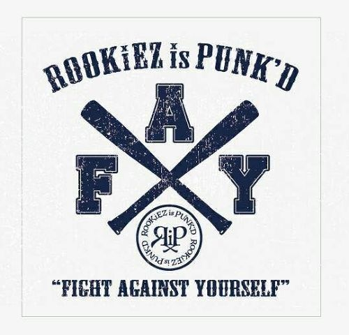 「Fight against yourself」 by ROOKiEZ is PUNK'D