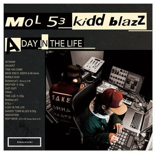 MOL53 & kiddblazz / A DAY IN THE LIFE (6/29から発送予定 予約受付中)