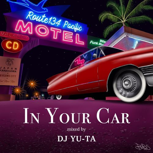 [MIX CD] DJ YU-TA / IN YOUR CAR