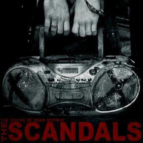 "The Scandals ""The Sound of Your Stereo"" CD"