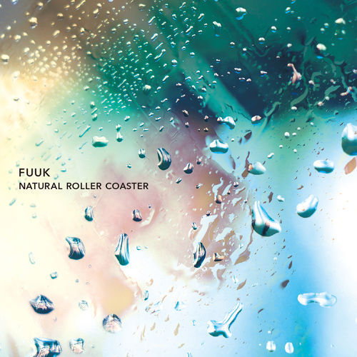 【PFCD65】FUUK『NATURAL ROLLER COASTER』CD
